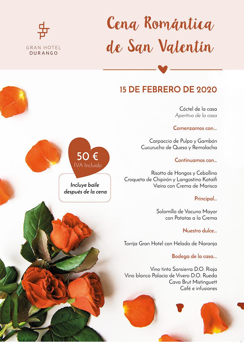 Cena romántica San Valentín 14 y 15 febrero 2020 en Durango, Vizcaya