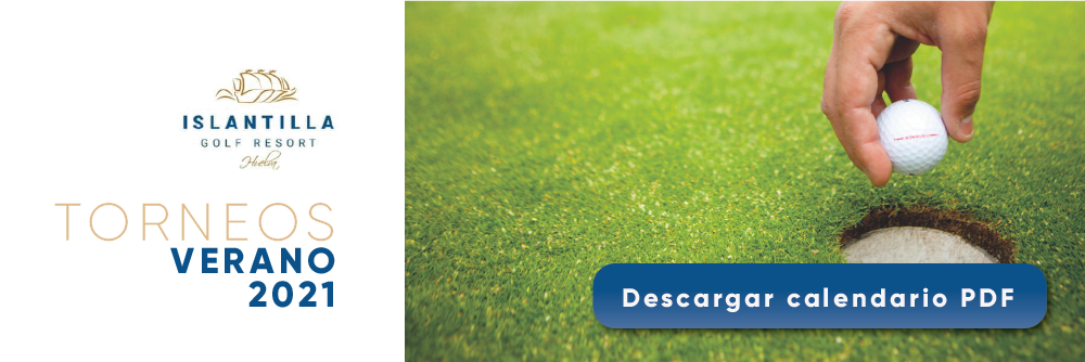 Calendario de torneos de golf 2021 en Islantilla